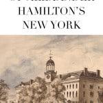 alexander hamilton tour