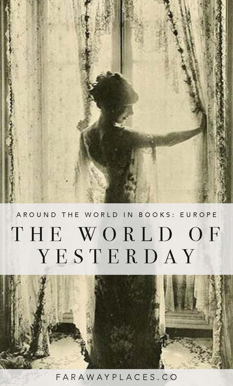 the world of yesterday stefan zweig