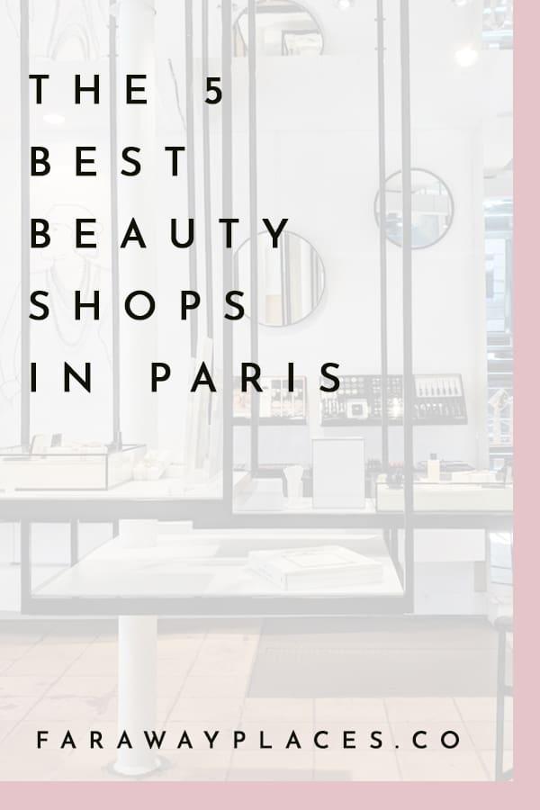 best beauty shops in paris